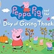 Candlewick Entertainment Peppa Pig and the Day of Giving Thanks