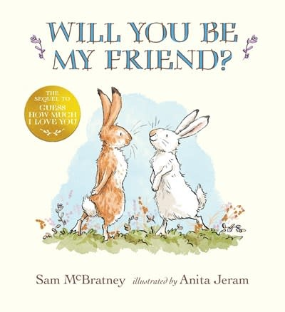 Candlewick Will You Be My Friend?