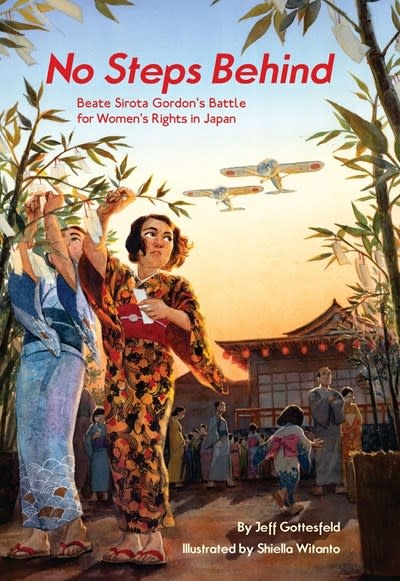 Creston Books No Steps Behind : Beate Sirota Gordon's Battle for Women's Rights in Japan