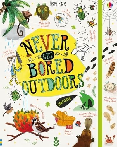 Usborne: Never Get Bored Outdoors