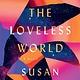 Atria Books Against the Loveless World
