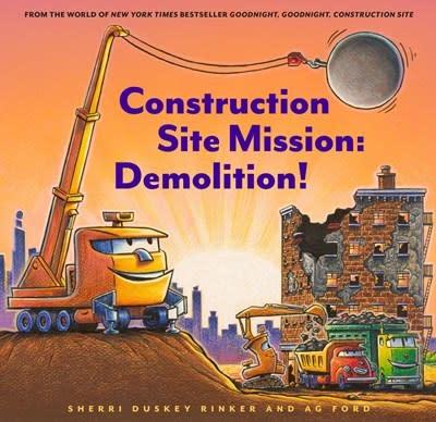 Chronicle Books Construction Site Mission: Demolition!