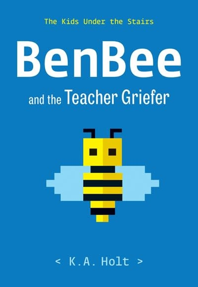 Chronicle Books BenBee and the Teacher Griefer