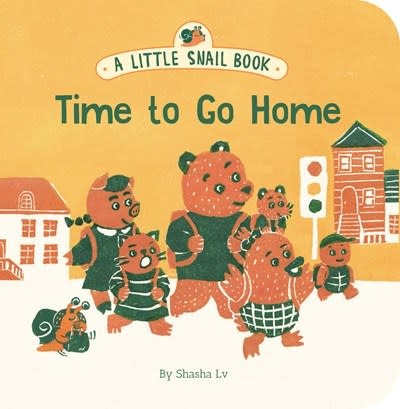 Chronicle Books A Little Snail Book: Time to Go Home