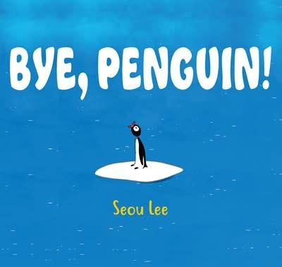 Levine Querido Bye, Penguin!