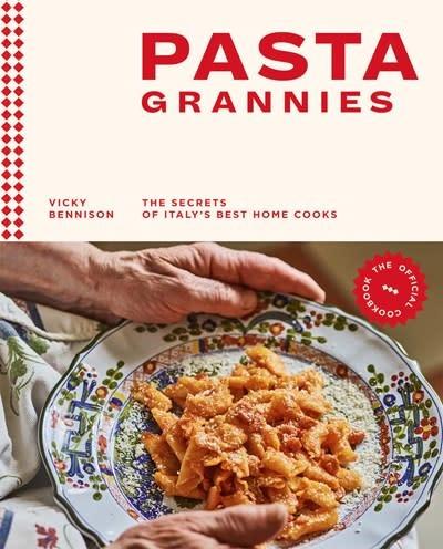 Hardie Grant Pasta Grannies: The Official Cookbook