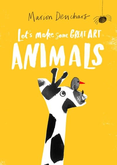 Laurence King Publishing Let's Make Some Great Art: Animals