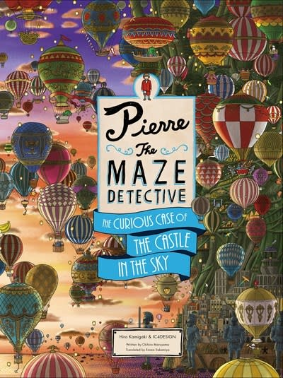 Laurence King Publishing Pierre The Maze Detective: The Curious Case of the Castle in the Sky