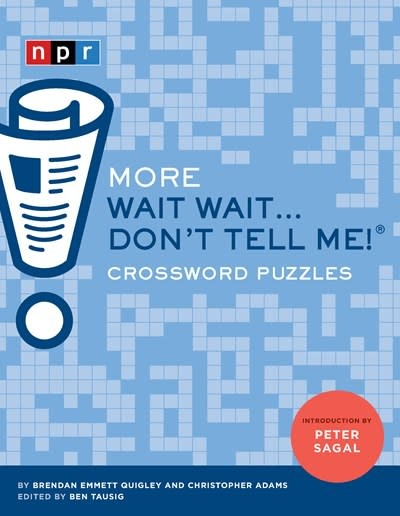 Chronicle Books More Wait Wait...Don't Tell Me! Crossword Puzzles