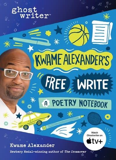 Sourcebooks Wonderland Kwame Alexander's Free Write