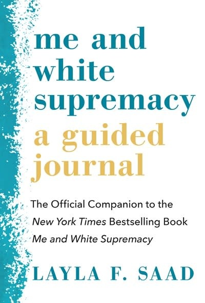 Sourcebooks Me and White Supremacy: A Guided Journal
