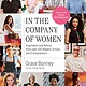 Artisan In the Company of Women: Inspiration and Advice from Over 100...