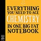Workman Publishing Company Everything You Need to Ace Chemistry in One Big Fat Notebook