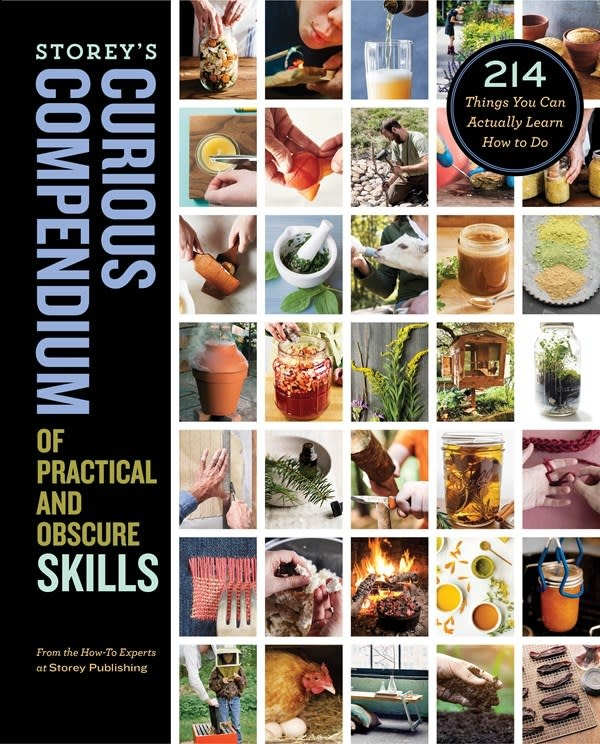 Storey Publishing, LLC Storey's Curious Compendium of Practical and Obscure Skills