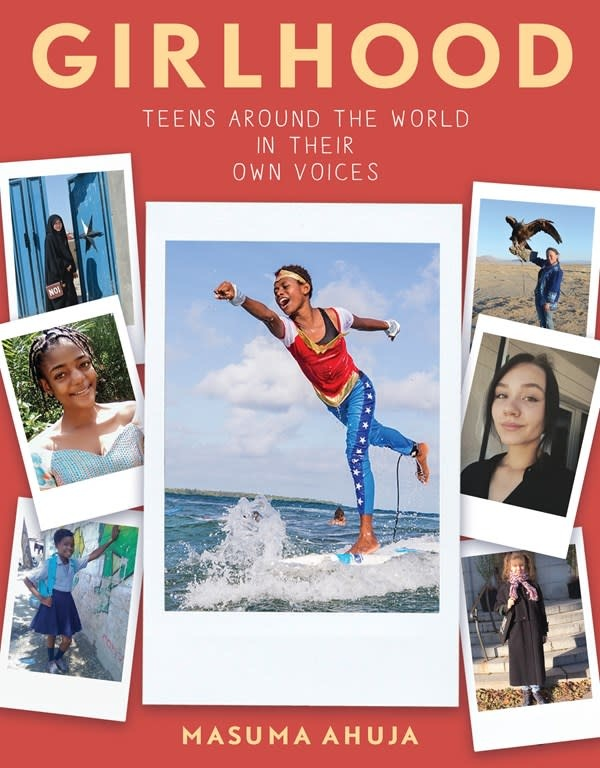 Algonquin Young Readers Girlhood: Teens around the World in Their Own Voices