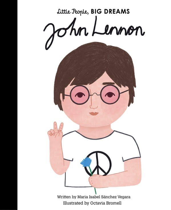 Frances Lincoln Children's Books Little People, Big Dreams: John Lennon