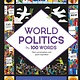 words & pictures World Politics in 100 Words