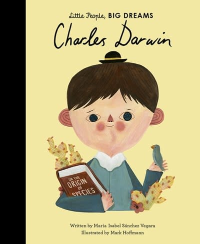 Frances Lincoln Children's Books Little People, Big Dreams: Charles Darwin