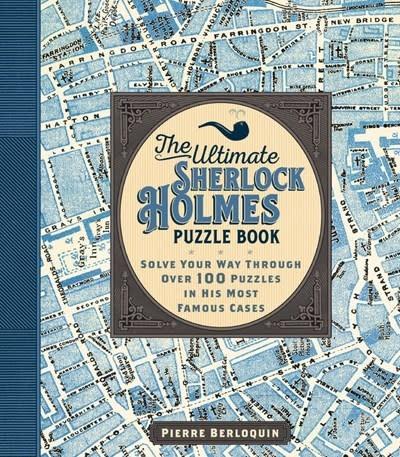 Wellfleet The Ultimate Sherlock Holmes Puzzle Book