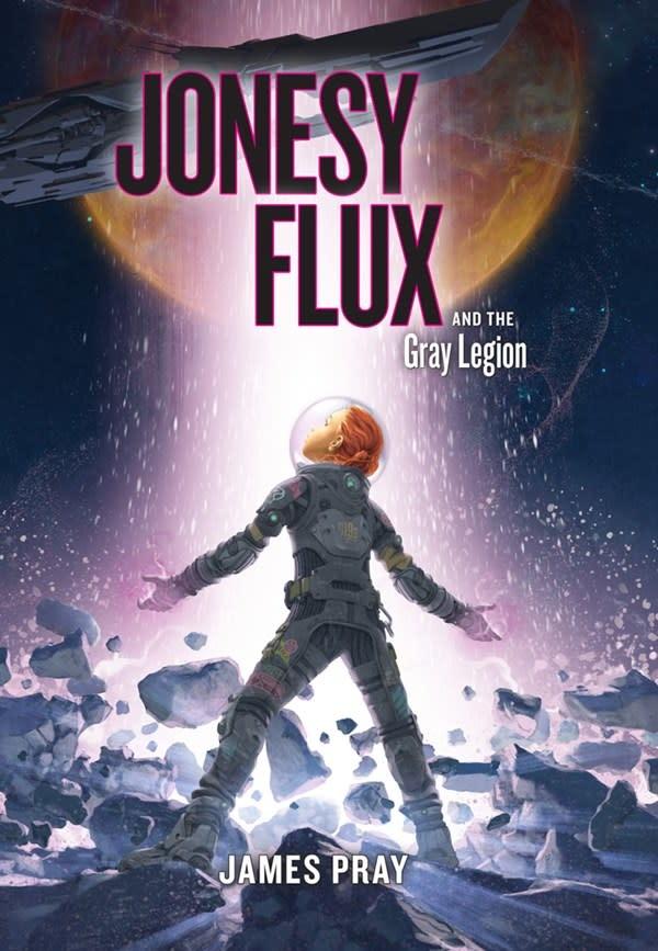 Sterling Children's Books Jonesy Flux and the Gray Legion