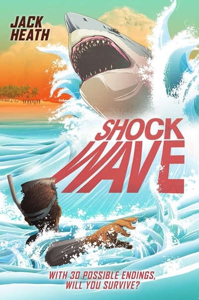Sterling Children's Books Shockwave (Pick Your Fate 2)