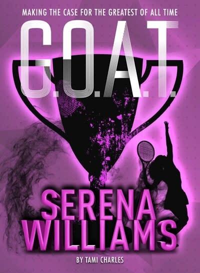 Sterling Children's Books G.O.A.T. - Serena Williams
