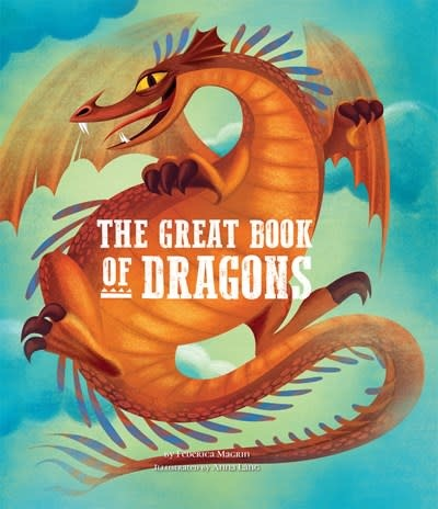 Sterling Children's Books The Great Book of Dragons