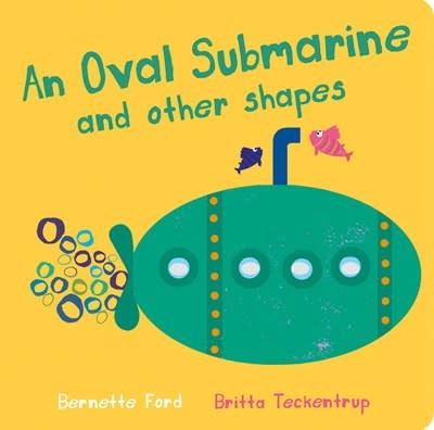 Boxer Books An Oval Submarine and Other Shapes