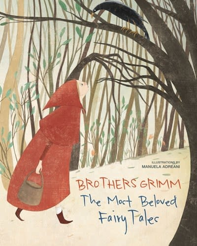 White Star Kids Brothers Grimm: The Most Beloved Fairy Tales