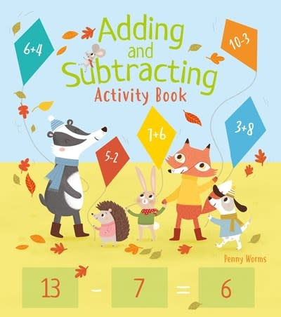 Arcturus Publishing Limited Adding and Subtracting Activity Book
