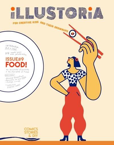 Illustoria Magazine Illustoria: For Creative Kids and Their Grownups: Food