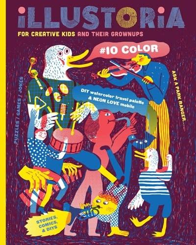 Illustoria Magazine Illustoria: For Creative Kids and Their Grownups: Color