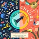 Bushel & Peck Books Climate Change, The Choice is Ours