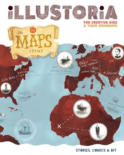 Illustroria Magazine Illustoria: For Creative Kids and Their Grownups: Maps