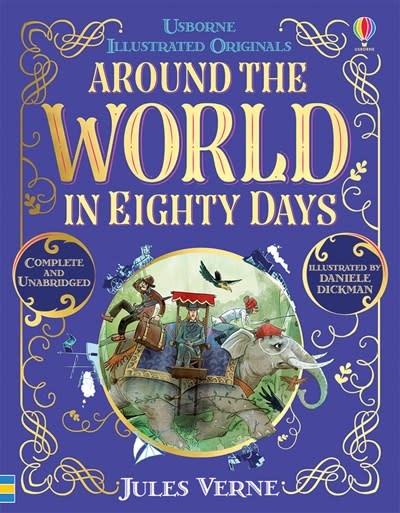 Usborne Usborne Illustrated & Unabridged: Around the World in 80 Days