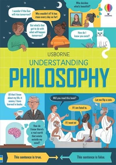 Usborne Usborne: Understanding Philosophy