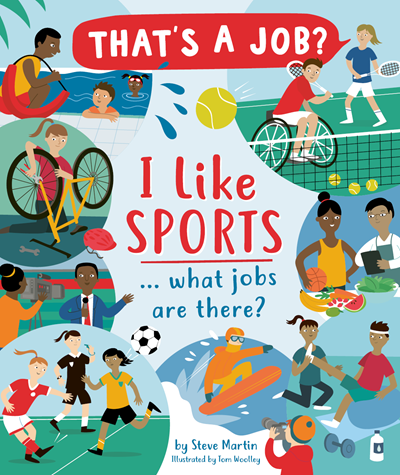 Kane Miller I Like Sports … What Jobs Are There?
