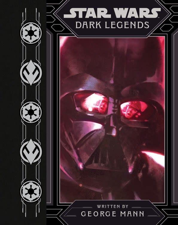 Disney Lucasfilm Press Star Wars: Dark Legends