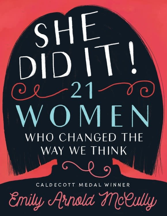 Disney-Hyperion She Did It!: 21 Women Who Changed the Way We Think
