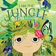 Sounds True I Am the Jungle: A Yoga Adventure