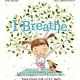 Kane Miller I Breathe: Yoga Poses for Little Ones