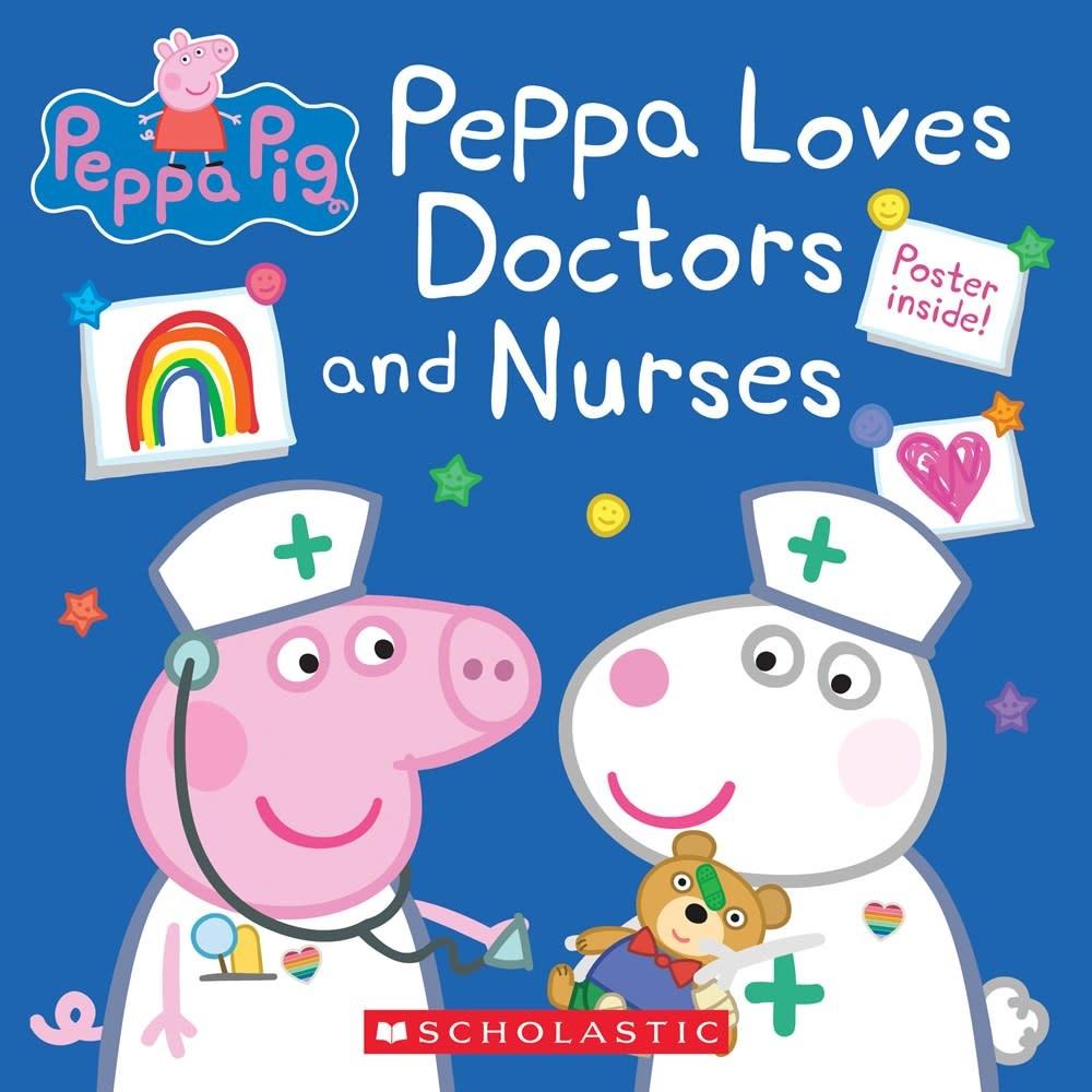 Scholastic Inc. Peppa Pig: Loves Doctors and Nurses