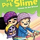 Andrews McMeel Publishing My Pet Slime 02 Cosmo to the Rescue