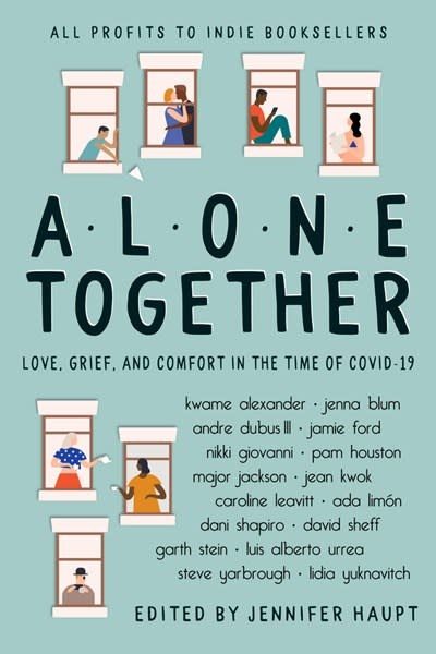 Alone Together: Love, Grief, and Comfort in the Time of COVID-19 (Essays)