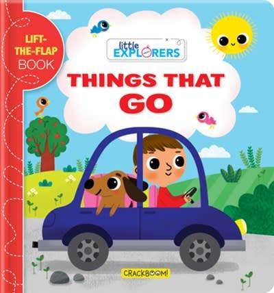 CrackBoom! Books Little Explorers: Things that Go!