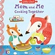 Sourcebooks Explore Mom and Me Cooking Together