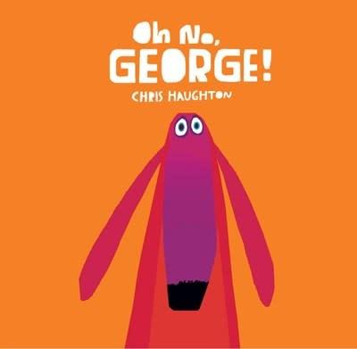 Oh No, George! (Board Book)