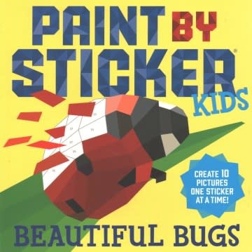 Workman Publishing Company Paint by Sticker Kids: Beautiful Bugs