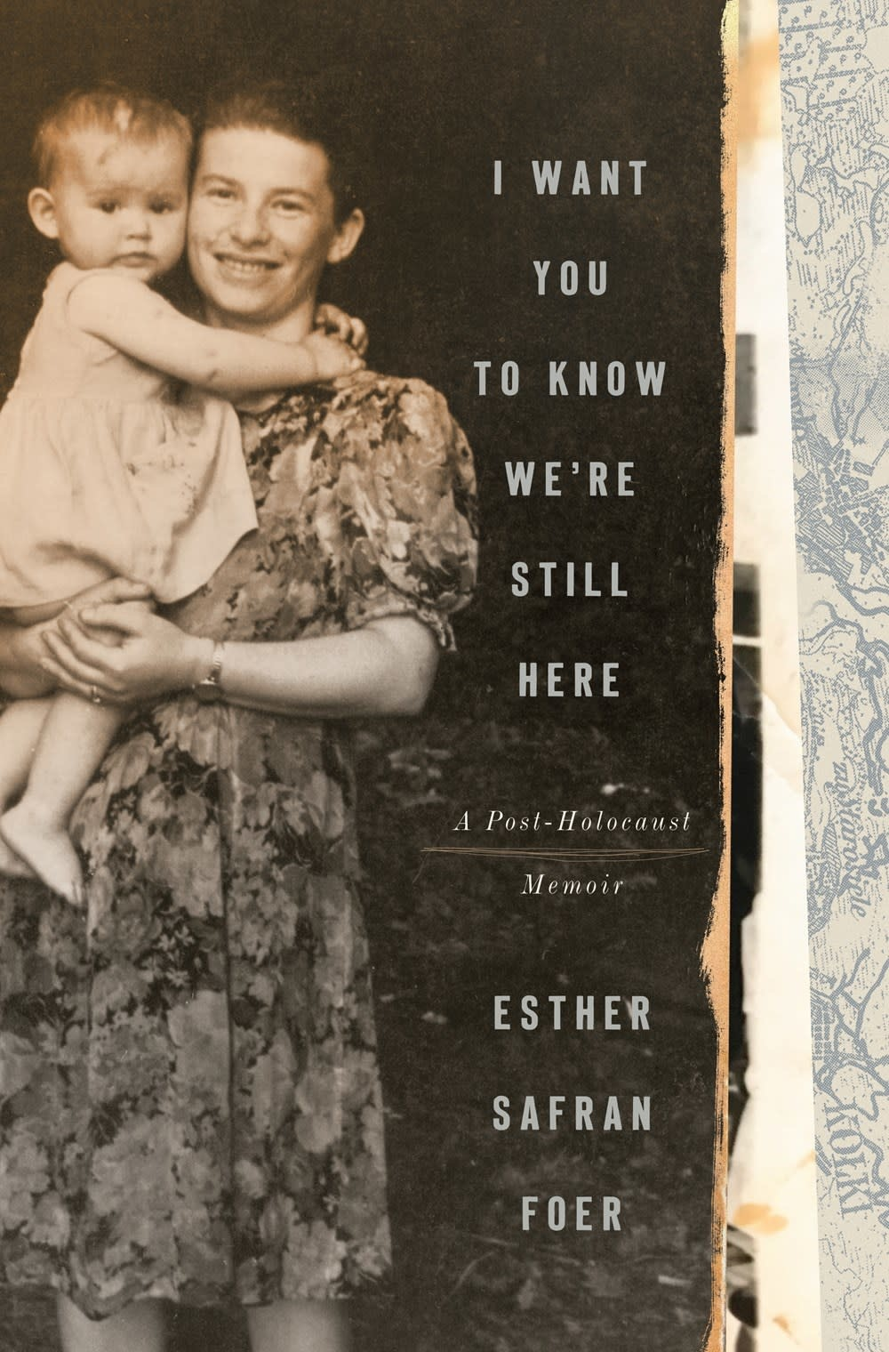 Tim Duggan Books I Want You to Know We're Still Here: A Post-Holocaust Memoir