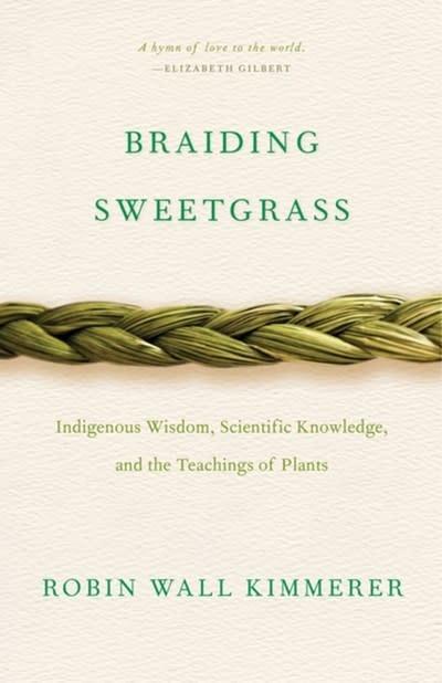 Milkweed Editions Braiding Sweetgrass